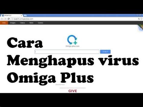 cara menghapus upload video di youtube cara menghapus dan menghilangkan virus omiga plus di