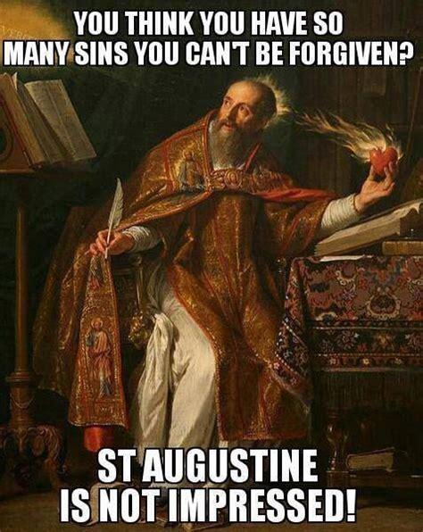 St Joe Memes - st augustine meme catholic humor pinterest meme
