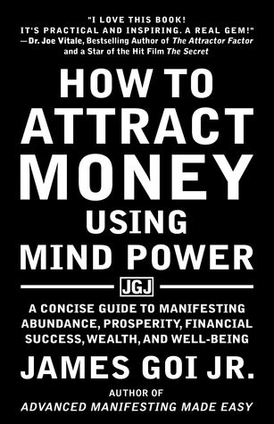 How To Attract Money how to attract money using mind power a concise guide to