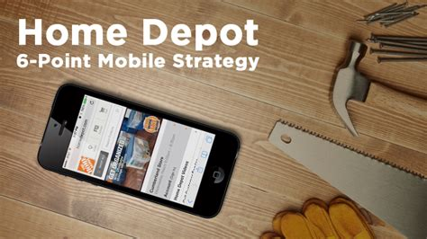 home depot marketing plan home depot s 6 point mobile strategy funmobility blog