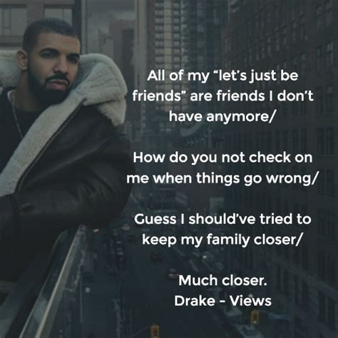 drake keep the family close drake quotes the best lyrics and lines from views quotezine