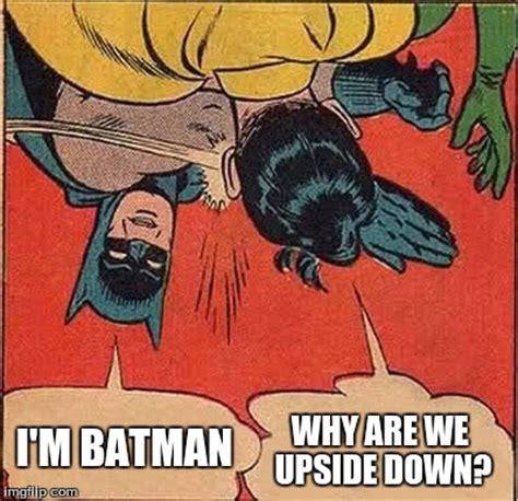 Batman And Robin Slap Meme - batman slapping robin meme imgflip