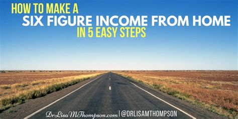 income from home how to make a 6 figure income from home in 5 easy steps