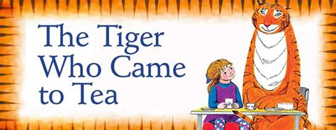the tiger who came the tiger who came to tea the oasis apartments
