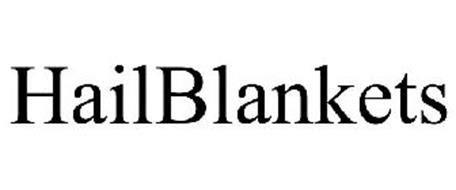 hail blanket review hailblankets trademark of hailblankets llc serial number