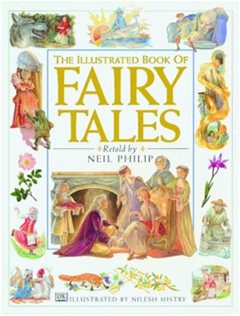 the illustrated stanshall a fairytale of grimm books the illustrated book of tales by neil philip