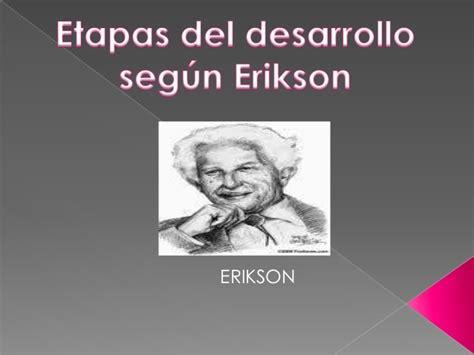 etapas del desarrollo 8425428602 etapas del desarrollo seg 250 n erikson