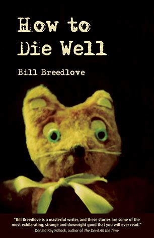 the best how to die well books how to die well horror bad moon books