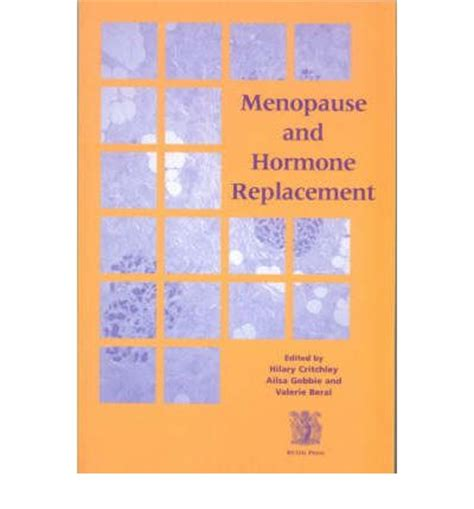 menopause and hormone replacement therapy webmd menopause and hormone replacement h critchley a gebbie