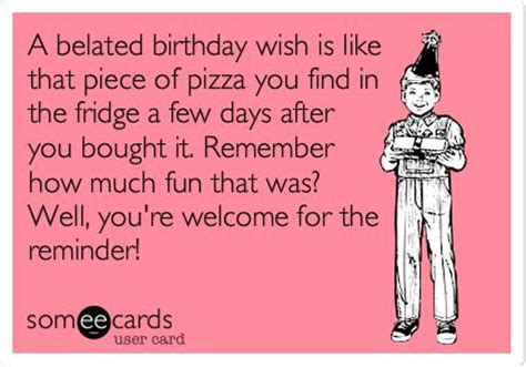 Day After Birthday Meme - 17 best images about birthday humor on pinterest
