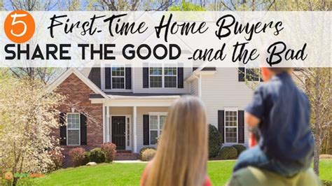 good or bad time to buy a house these 5 first time home buyers share the good bad ugly