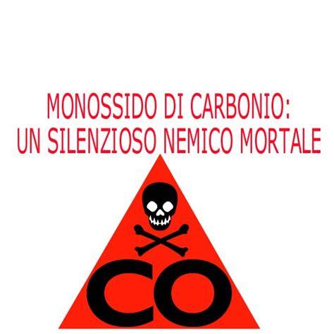 monossido di carbonio camino che cosa provoca avvelenamento da monossido di carbonio