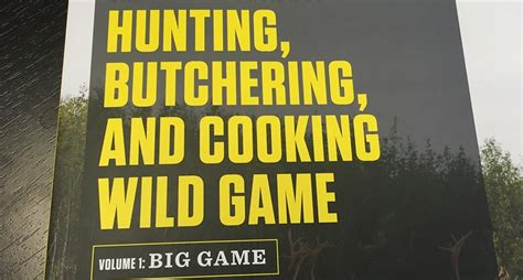 Pdf Complete Guide Butchering Cooking by Steven Rinella Has Released Volume 1 To The Complete