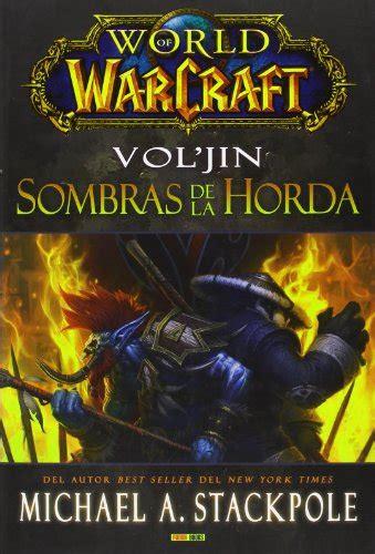 libro world of warcraft dawn descargar libro world of warcraft vol jin sombras de la horda online libreriamundial