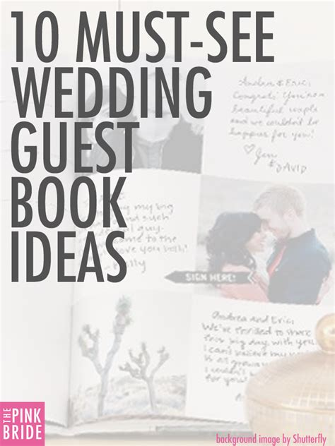 Wedding Guest Book Ideas by 10 Must See Wedding Guest Book Ideas Alternatives The