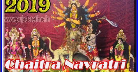 chaitra navratri puja date time  india puja date time