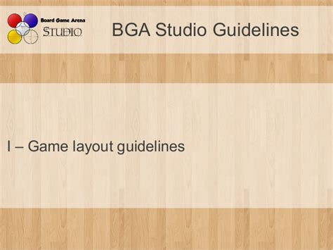 layout guidelines for bga bga studio guidelines