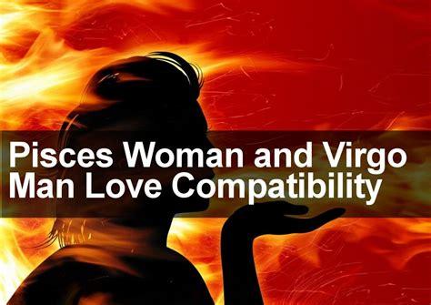 pisces woman virgo man love sexual marriage