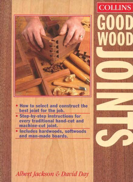 albert jackson david day collins good wood joints