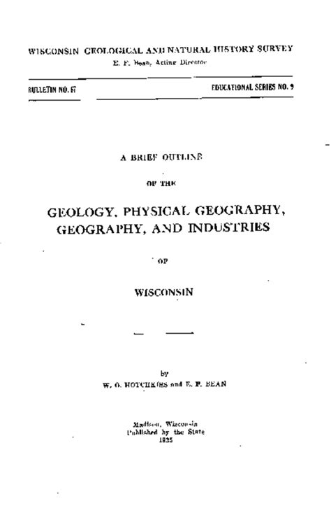 Briefs Outline by Wisconsin Geological History Survey 187 A Brief Outline Of The Geology Physical