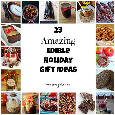23 amazing edible holiday gifts ideas savory lotus