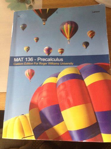 precalculus custom edition for the university of massachusetts lowell taken from the 3rd edition ebook mat 136 precalculus custom edition for roger williams