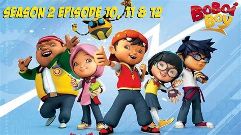 boboiboy english season  episodes    youtube
