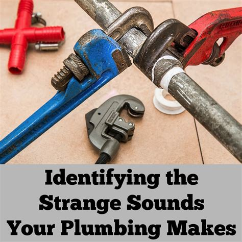 Plumbing Noises by Identifying The Strange Sounds Your Plumbing Makes A Nation Of