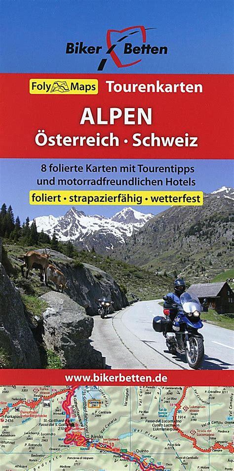 Motorradtouren Schweiz Buch by Biker Betten 214 Sterreich Schweiz Buch Portofrei Bei
