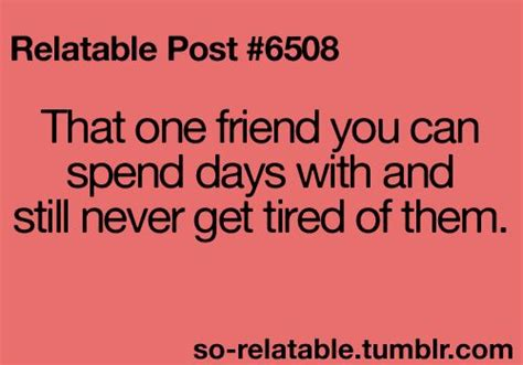 Relatable Quotes Relatable Quotes About Best Friends Quotesgram