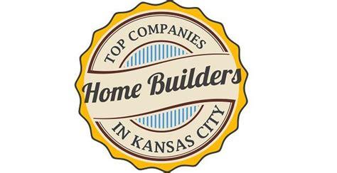 kansas city home builders top 10 kansas city home builders custom home builders