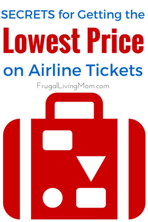 secrets to getting the lowest price on airline tickets frugal living