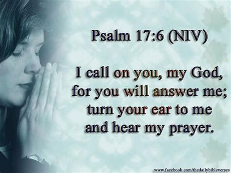from god s to my ears to god s books daily bible verses psalm 17 6