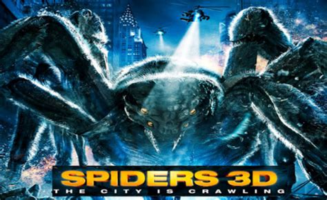 Mega Spider 2013 Film Giant Spiders Cause Mayhem In These Two Clips From Spiders 3d Horror Cult Films