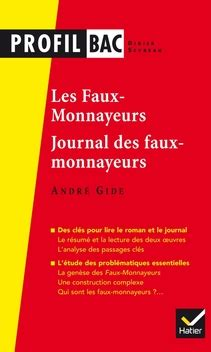journal des faux monnayeurs profil gide les faux monnayeurs le journal des faux monnayeurs editions hatier