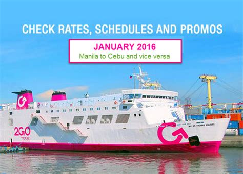 from manila to cebu by boat 2go superferry january 2016 promo price and schedule
