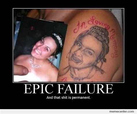 Bad Tattoo Meme - photorealistic tattoo by ben meme center