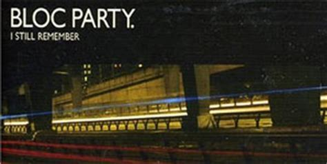 i still remember bloc party bloc party i still remember single review contactmusic com