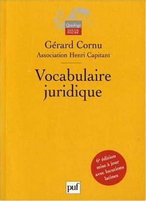 vocabulaire juridique 2130652050 vocabulaire juridique de cornu abebooks