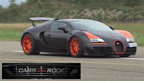 7 Cars For That Rock by Cars That Rock Veyron Test Drive