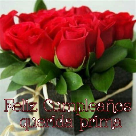 imagenes romanticas para una prima feliz cumplea 241 os prima happy birthday my friend