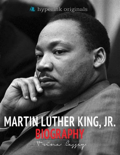 biography book of martin luther king jr biography of martin luther king jr by trina collier