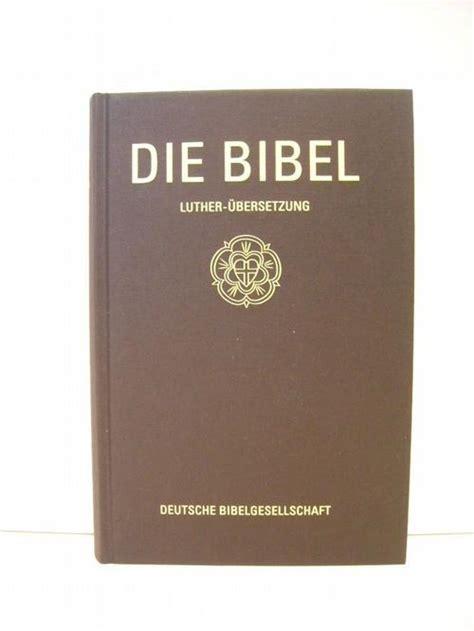 wann hat luther die bibel übersetzt luther die bibel nach der zvab