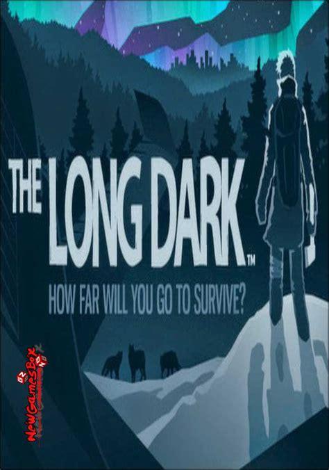 after dark games full version free download the long dark free download pc game full version setup