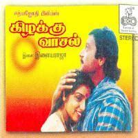 download mp3 from tsk kizhakku vaasal 1990 tamil mp3 songs download starmusiq