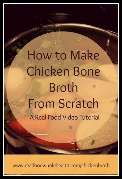from scratch classical cooking principles for everyday books how to make chicken bone broth chicken stock