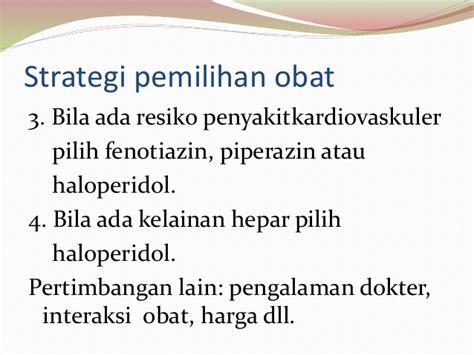 Obat Haloperidol 3 1 5 1 psikofarmakoterapi