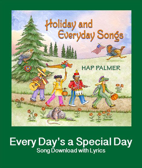 day song mp3 every day s a special day song with lyrics songs