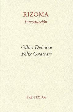 rizoma introduccin socialtheory2008 deleuze and guattari rhizomes