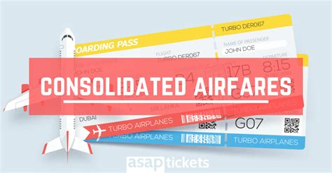 consolidated airfares what are they asap tickets travel